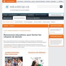 Ressources éducatives : pour former les citoyens de demain