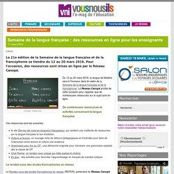 Semaine de la langue française : des ressources en ligne pour les enseignants