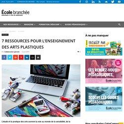 7 ressources pour l'enseignement des arts plastiques