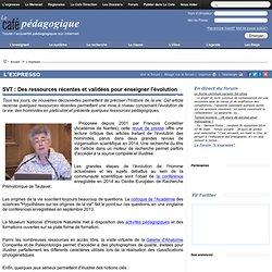 SVT : Des ressources récentes et validées pour enseigner l'évolution