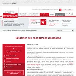Valoriser ses ressources humaines I Horizon Entrepreneurs