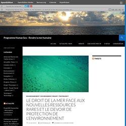 """""""Le droit de la mer face aux nouvelles ressources rares et le devoir de protection de l'environnement"""" oct 2015"""