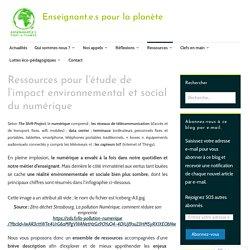 Ressources pour l'étude de l'impact environnemental et social du numérique – Les enseignant.e.s pour la planète
