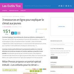 3 ressources en ligne pour expliquer le climat aux jeunes