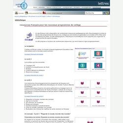 lettres - ressources français pour les nouveaux programmes de collège