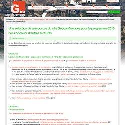 Une sélection de ressources du site Géoconfluences pour le programme 2015 des concours d'entrée aux ENS