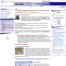 Paysans et seigneurs au Moyen Age: les ressources de la BNF. - Odyssée: Histoire Géographie Éducation civique