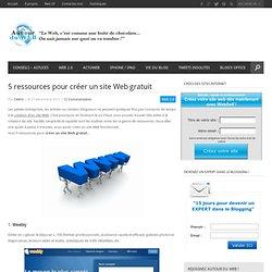 5 ressources pour créer un site Web gratuit