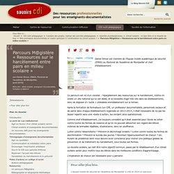Parcours M@gistère « Ressources sur le harcèlement entre pairs en milieu scolaire »