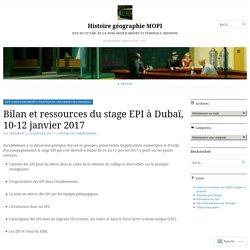 Bilan et ressources du stage EPI à Dubaï, 10-12 janvier 2017 – Histoire géographie MOPI