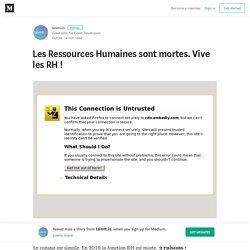 Les Ressources humaines sont mortes. Vive les RH! – talent.io