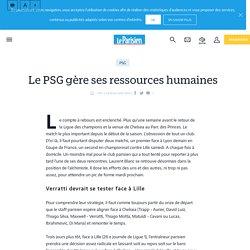 Le PSG gère ses ressources humaines - Le Parisien