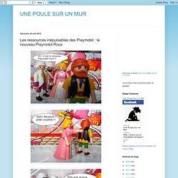 Les ressources inépuisables des Playmobil : le nouveau Playmobil Roux