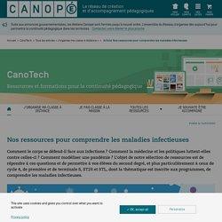 CanoTech : les maladies infectieuses