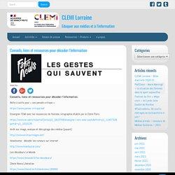 Conseils, liens et ressources pour décoder l'information – CLEMI Lorraine