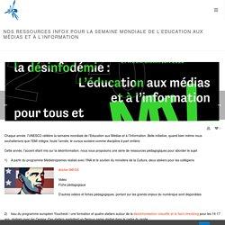 Nos ressources INFOX pour la Semaine Mondiale de l'Education aux Médias et à l'Information - Savoir*Devenir