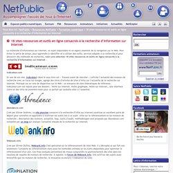 18 sites ressources et outils en ligne consacrés à la recherche d'information sur Internet