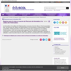 Repères pour la mise en œuvre du Parcours de formation à la culture de l'information - EduSCOL