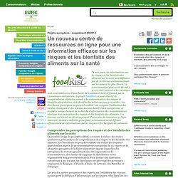 EUFIC -SEPT 2013- Un nouveau centre de ressources en ligne pour une information efficace sur les risques et les bienfaits des