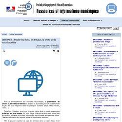 INTERNET : Publier les écrits, les travaux, la photo ou la voix d'un élève - [Ressources et informations TICE]