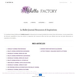 Le Bullet Journal: Ressources & Inspirations - Violette Factory