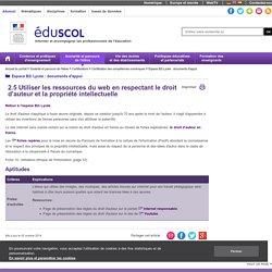 Espace B2i Lycée : documents d'appui - Utiliser les ressources du web en respectant le droit d'auteur et la propriété intellectuelle