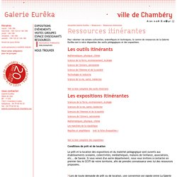ressources itinérantes - Galerie Eureka