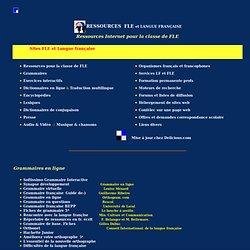 Ressources Langue française et FLE. Les Pages du FLE.