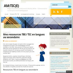 Mes ressources TBI / TIC en langues au secondaire