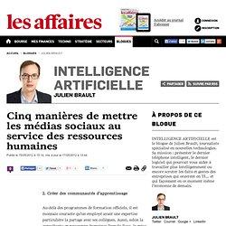 cinq-manieres-de-mettre-les-medias-sociaux-aux-services-des-ressources-humaines - julien-brault