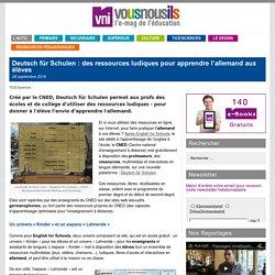 Deutsch für Schulen : des ressources ludiques pour apprendre l'allemand aux élèves