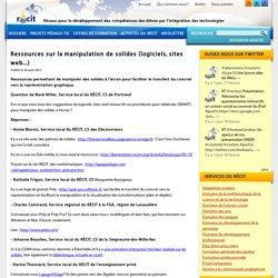 Ressources sur la manipulation de solides (logiciels, sites web...)