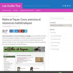 Maths et Tiques. Cours, exercices et ressources mathématiques