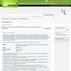 COP 21 : des ressources du pôle EDD pour en montrer les enjeux aux élèves