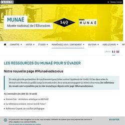 Les ressources du Munaé pour s'évader- MUNAÉ