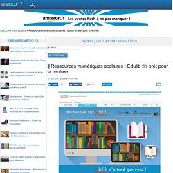 Ressources numériques scolaires : Edulib fin prêt pour la rentrée