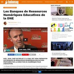 Les Banques de Ressources Numériques Educatives de la DNE – Ludovia Magazine