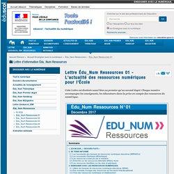 Lettre Édu_Num Ressources 01 - L'actualité des ressources numériques pour l'École