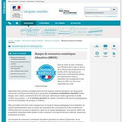Banque de ressources numériques éducatives (BRNE)-Langues vivantes-Éduscol
