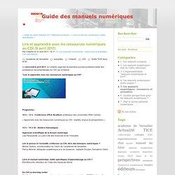 Lire et apprendre avec les ressources numériques au CDI (6 avril 2011) - Guide des manuels numériques