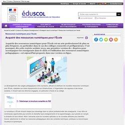 Ressources numériques pour l'école - Acquérir des ressources numériques pour l'École