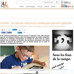 Autisme : ce que les ressources numériques peuvent apporter