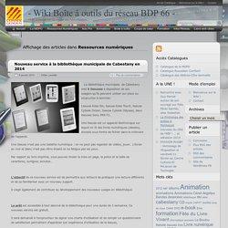 Ressources numériques - - Wiki Boîte à outils du réseau BDP 66 -