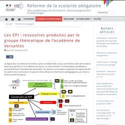 Les EPI : ressources produites par le groupe thématique de l'académie de Versailles - Réforme du collège