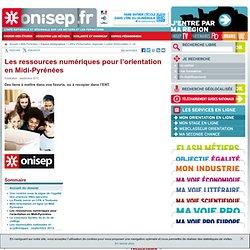 Les ressources numériques pour l'orientation en Midi-Pyrénées