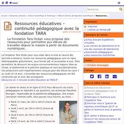 Ressources éducatives - continuité pédagogique avec la fondation TARA - Délégation Académique à l'Action Culturelle