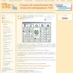Tice 74 - Site des ressources pédagogiques TICE - Le Bureau Numérique des Ecoles (nouvelle version 2.7)