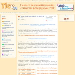 Tice 74 - Site des ressources pédagogiques TICE - Des activités pour mettre en œuvre le B2i
