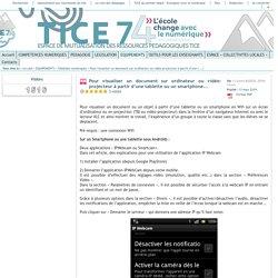 Tice 74 - Site des ressources pédagogiques TICE - Pour visualiser un document sur ordinateur ou vidéo-projecteur à partir d'une tablette ou un smartphone...