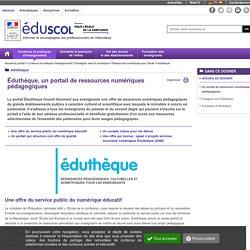 Présentation d'éduthèque - portail de ressources numériques pédagogiques - Eduscol